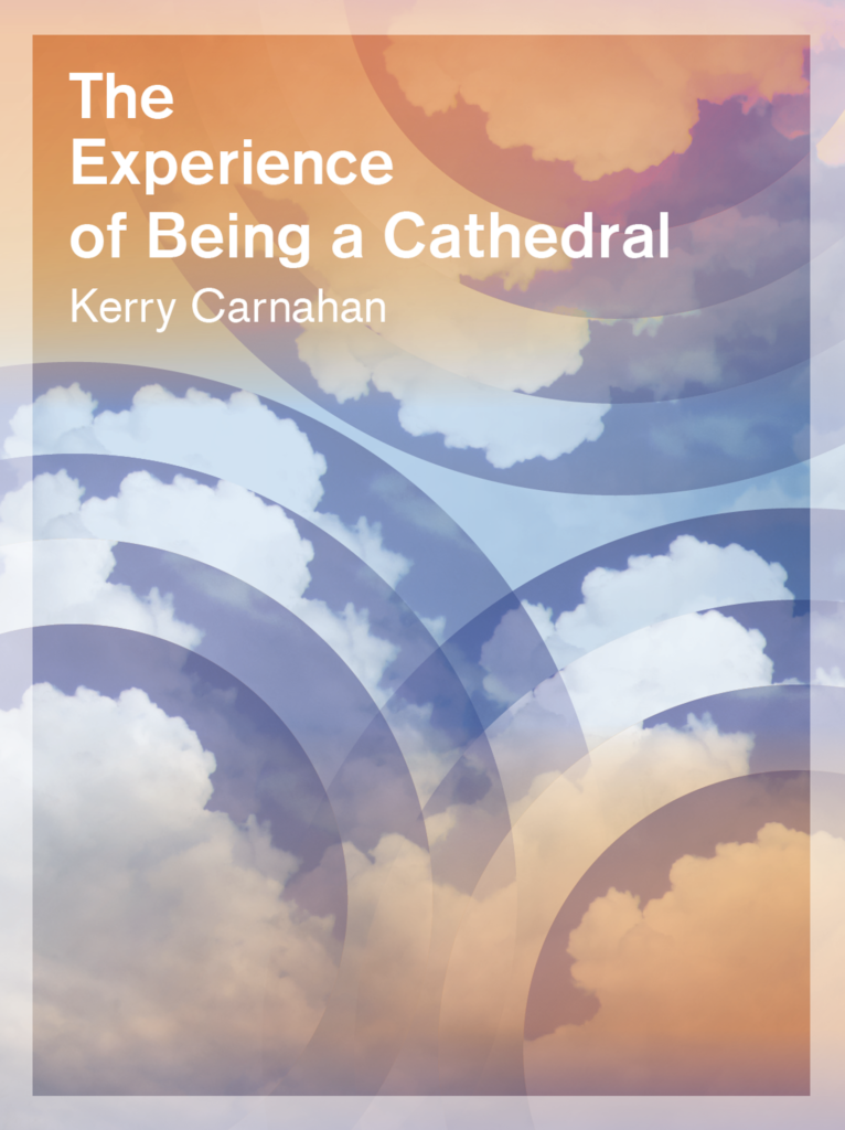 An image of the cover for The Experience of Being a Cathedral.